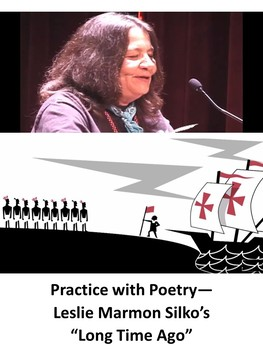 "Practice with Poetry— Leslie Marmon Silko's ""Long Time Ago"""