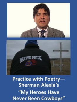 """Practice with Poetry— Sherman Alexie's """"My Heroes Have Nev"""