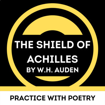 """Practice with Poetry— W.H. Auden's """"The Shield of Achilles"""""""