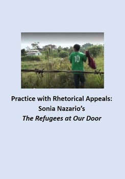 Practice with Rhetorical Appeals: Sonia  Nazario's, The Re