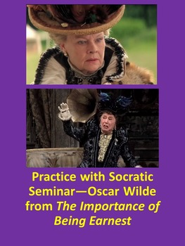 Practice with Socratic Seminar—Oscar Wilde from The Import