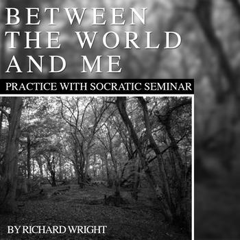 "Practice with Socratic Seminar: Richard Wright's ""Between"