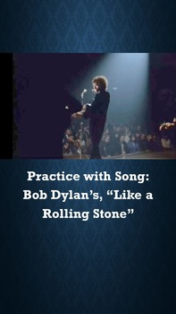 """Practice with Song: Bob Dylan's, """"Like a Rolling Stone"""""""