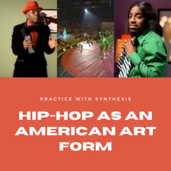 Practice with Synthesis: Hip-Hop as an American Art Form