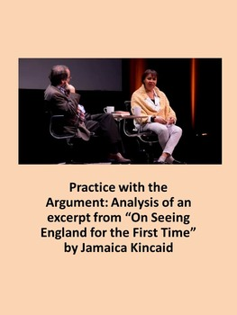 """Practice with the Argument:  """"On Seeing England for the Fi"""