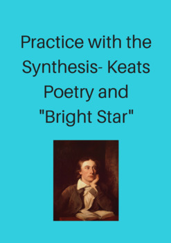 """Practice with the Synthesis- Keats Poetry and """"Bright Star"""""""