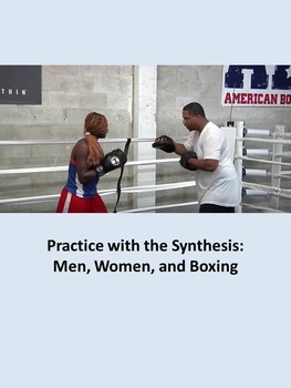 Practice with the Synthesis: Men, Women, and Boxing