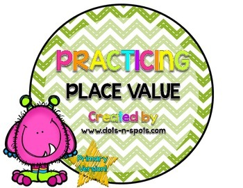 Practicing Place Value: Primary Version