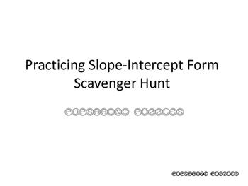 Practicing Slope-Intercept Form - Scavenger Hunt - PP