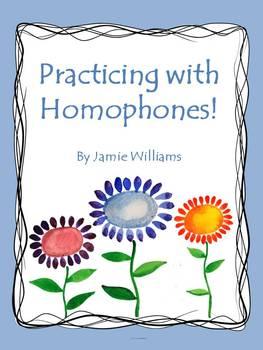 Practicing with Homophones