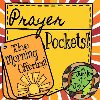 Prayer Pockets: The Morning Offering