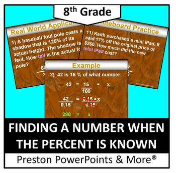 (8th) Finding a Number When the Percent is Known in a PowerPoint