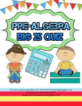 Pre-Algebra BIG 25 Quiz A to D