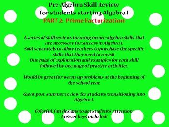 Pre-Algebra Skill Review:  Prime Factorization