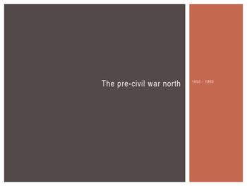 Pre-Civil War North - CCSS 5.2
