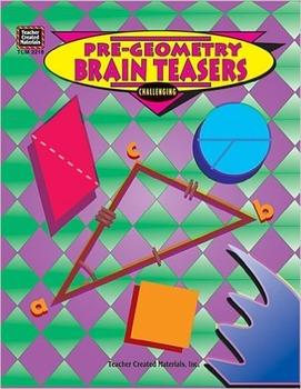 Pre-Geometry Brain Teasers