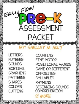 Pre-K Assessment: Easy Flow Pre-K Assessment Packet Bundle