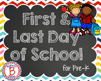 Pre-K First & Last Day of School Posters