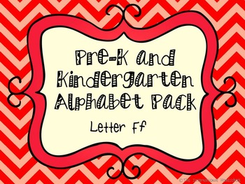 Pre-K/Kindergarten Alphabet Pack - Letter F