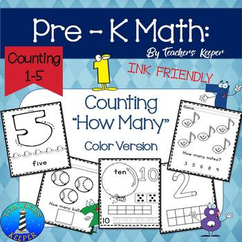 Pre - K Math  Counting Worksheets  (INK FRIENDLY)