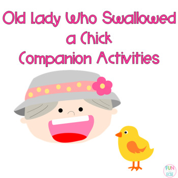 Pre-K and Kindergarten Was an Old Lady Swallowed a Chick