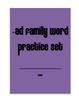Pre-K and Kindergarten -ad family practice pack; CVC word