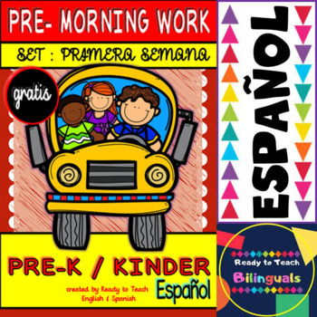 Pre - Morning Work SPANISH Set (Sheets for the First Week )
