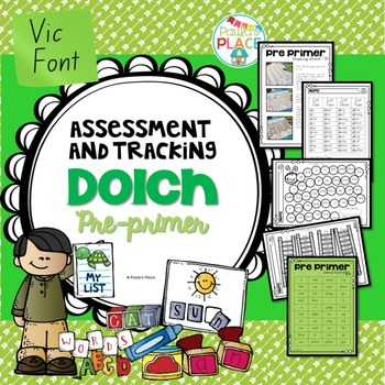 Pre-Primer Assessment and Tracking (Vic Font)