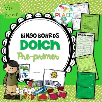 Pre-Primer Bingo Boards (Vic Font)