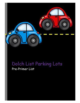 Pre Primer Dolch Sight Word Parking Lot Practice or Assessment