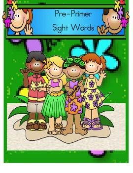 Pre-Primer Dolch Sight Word Unit