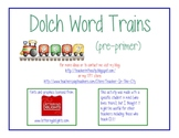 Pre-Primer Dolch Word Trains