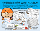 Pre-Primer Sight Word Practice