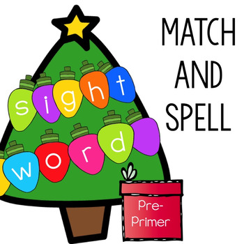 Pre-Primer Sight Words Match and Spell: Christmas Lights