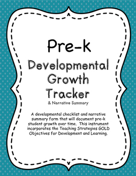 Pre-k Growth Tracker & Narrative Summary for Teaching Stra