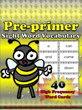 Pre-primer Sight Word Vocabulary - 40 High Frequency Word