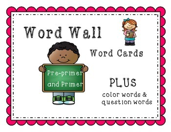 Pre-primer and Primer Word Wall Word Cards with Color and