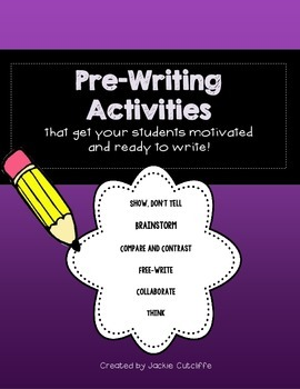 Pre-writing Activities: Get Ready to Write!