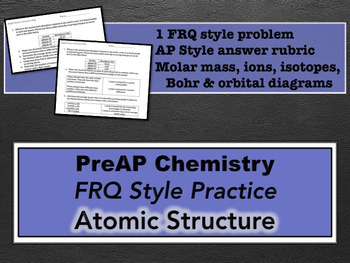 PreAP Chemistry Atomic Structure FRQ