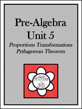Pre-Algebra Curriculum - Unit 5: Proportions Transformatio