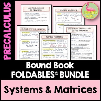 PreCalculus: Systems and Matrices FOLDABLES Bundle