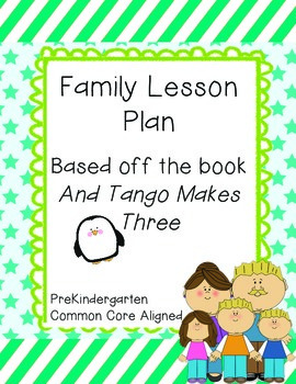 PreK Family Lesson Plan (Based on And Tango Makes Three)