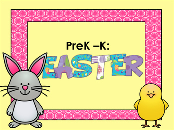 PreK - K: Easter Unit