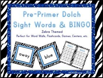 PrePrimer Dolch Sight Words *Zebra Themed*