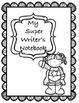 Kindergarten Writing Minilessons, Student Journal, Spellin