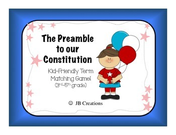 Preamble to the Constitution Friendly term matching game (
