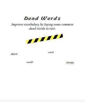 Precise Diction/ Dead Words
