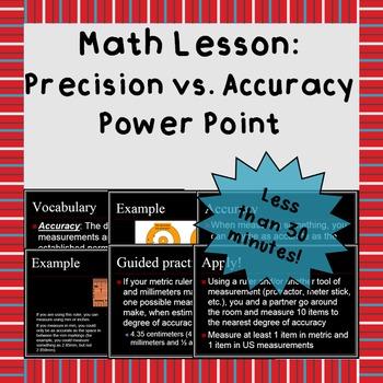 Precision vs. Accuracy - A Power Point Lesson