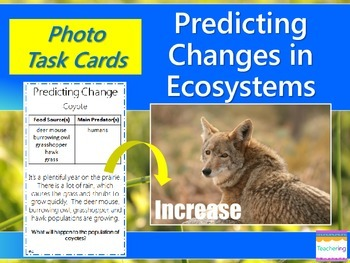 Predicting Changes in Ecosystems Task Cards {Higher Level