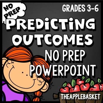 Making Predictions No Prep PowerPoint Activity for Grades